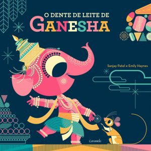 O-Dente-de-Leite-de-Ganesha