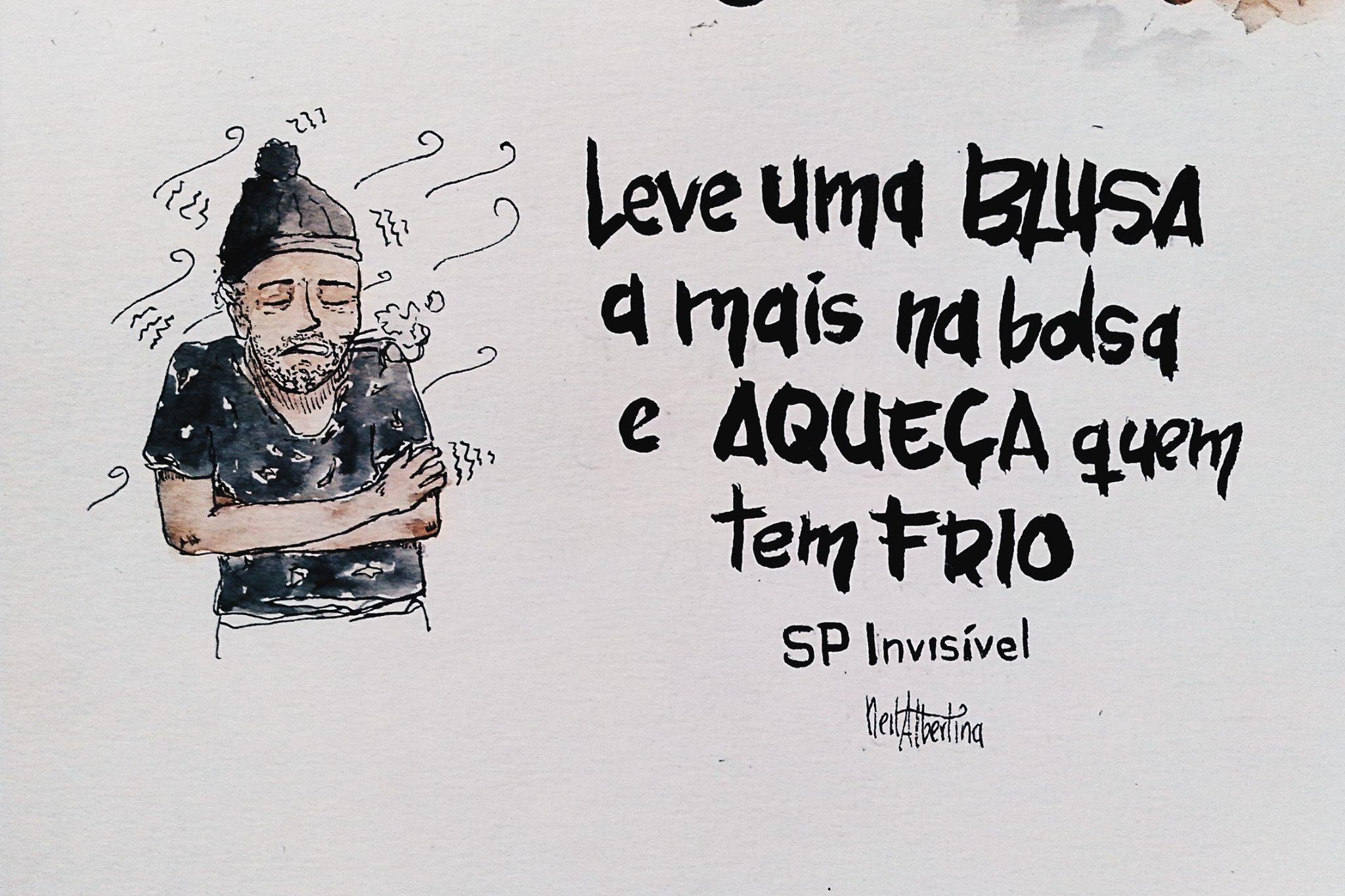 """Ilustração de morador de rua com escrito """"Leve uma blusa a mais na bolsa e aqueça quem tem frio"""""""