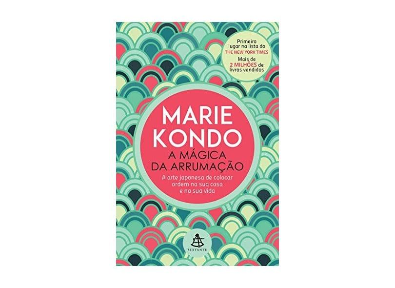 """Capa do Livro: """"A mágica da arrumação"""" de Marie Kondo"""