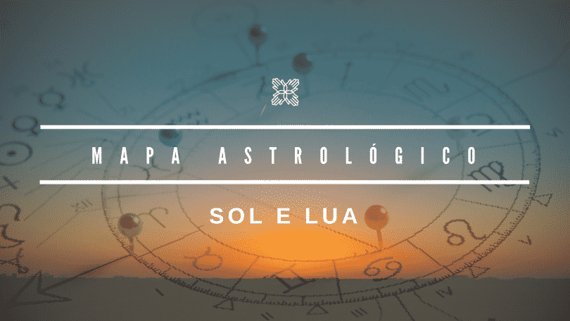 """mapa astrológico: sol e lua"""