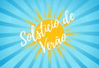 """Imagem de Sol em fundo azul com escrito """"Solstício de Verão"""" em branco por cima."""