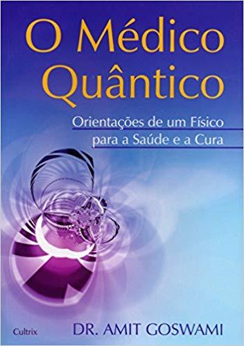 """Capa do livro """"O Médico Quântico"""""""