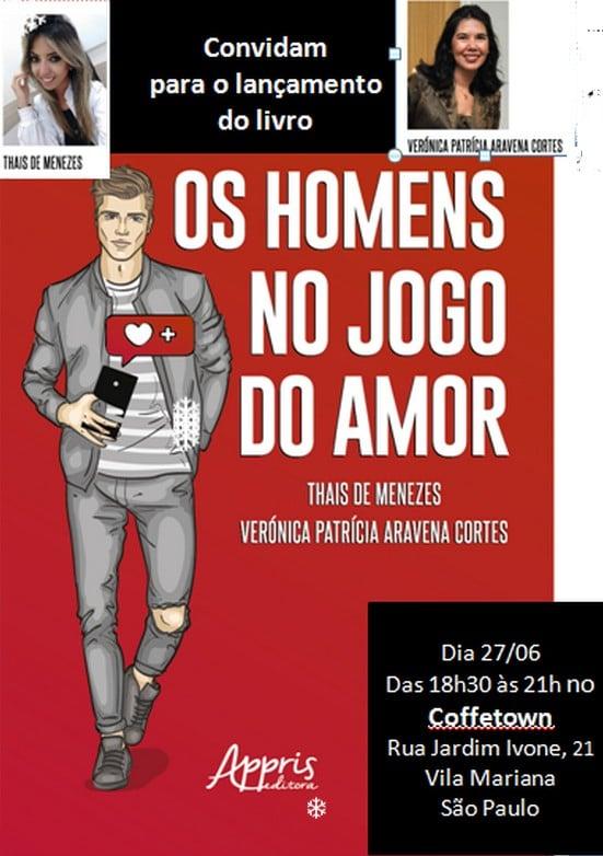"""Lançamento de livro """"Os homens no jogo do amor""""."""