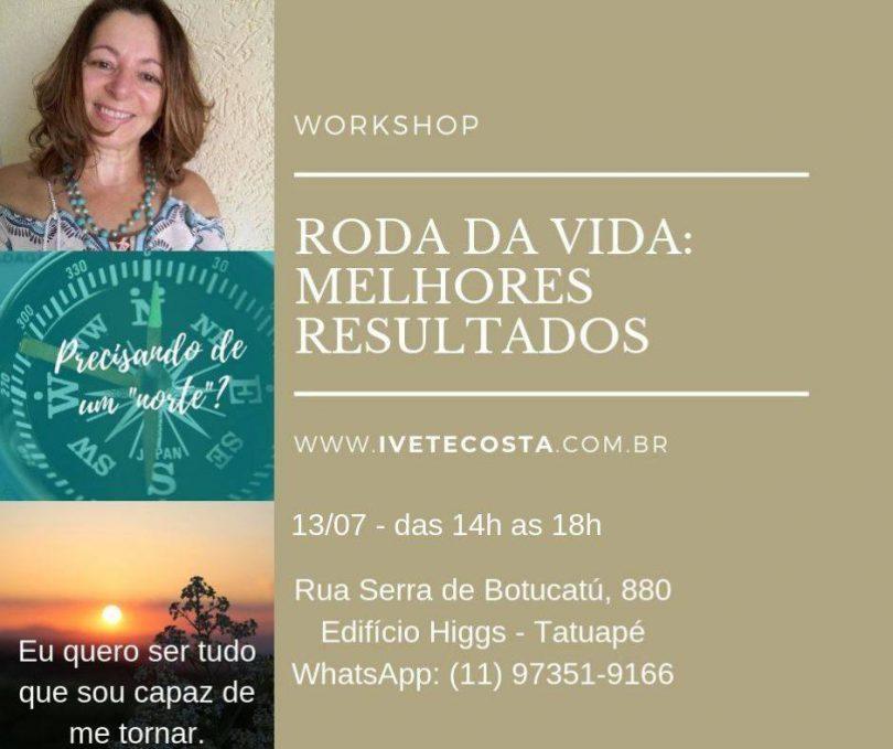 Workshop Roda da vida Melhores Resultados.