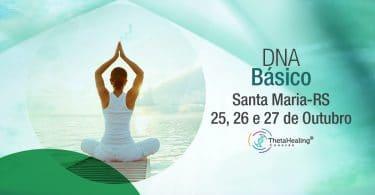 Banner com informações do Curso Thetahealing DNA Básico em Santa Maria/RS