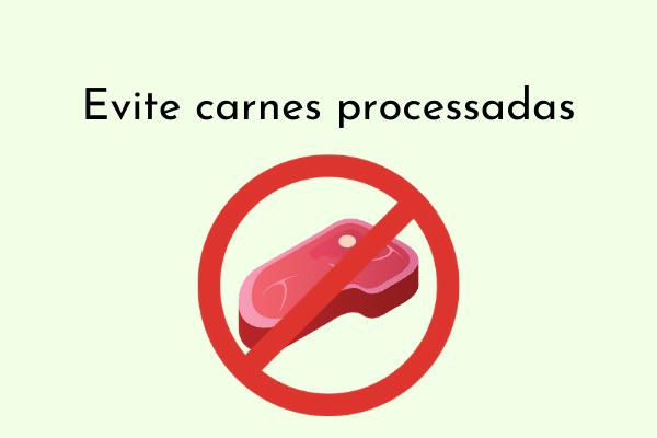 Ilustração Evite carnes processadas