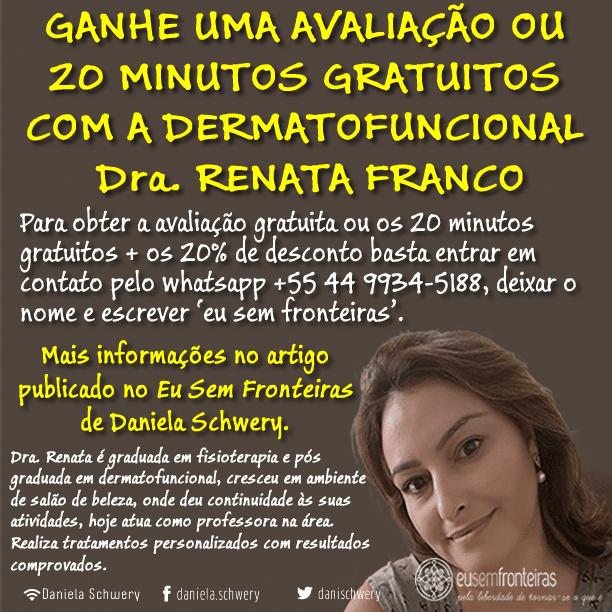 Flyer 20 minutos eu sempre fronteiras Dr. Renata Franco