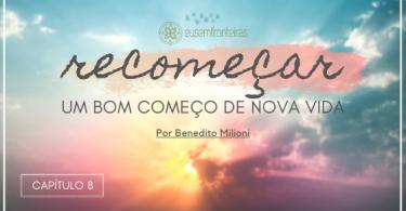 """""""Recomeçar... um bom começo de nova vida"""" escrito sobre o nascer do sol."""